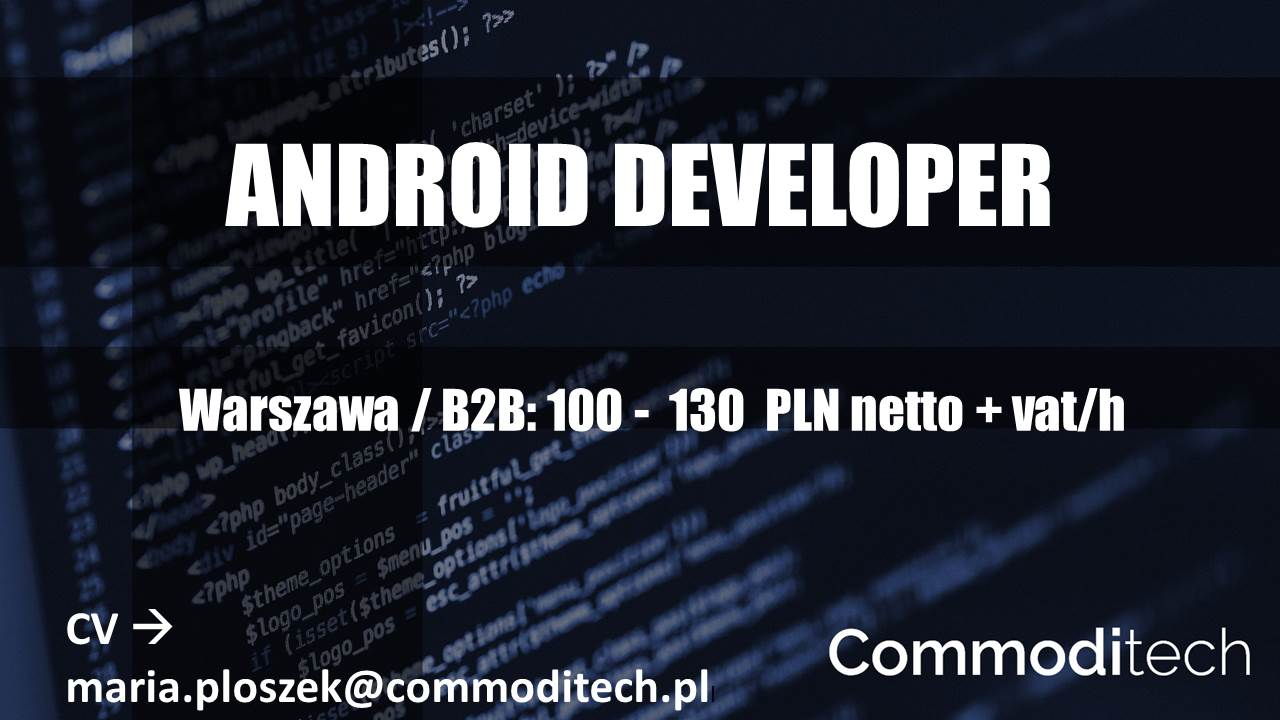 Android Developer – Warszawa